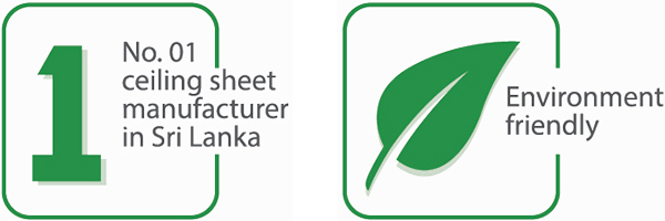 1 No. 01 ceiling sheet manufacture in Sri Lanka & nvironmental friendly
